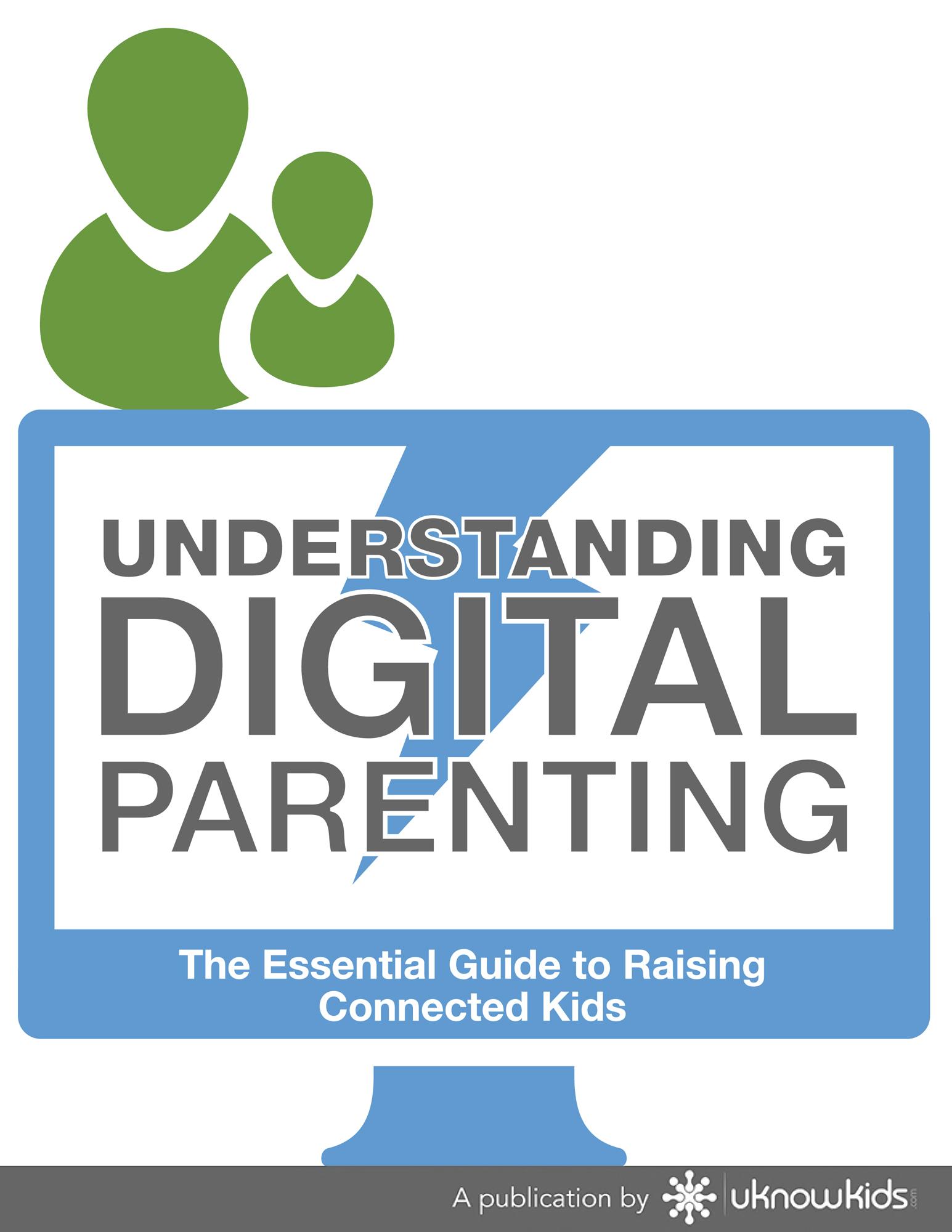 Digital Parenting: Achieving a thorough understanding