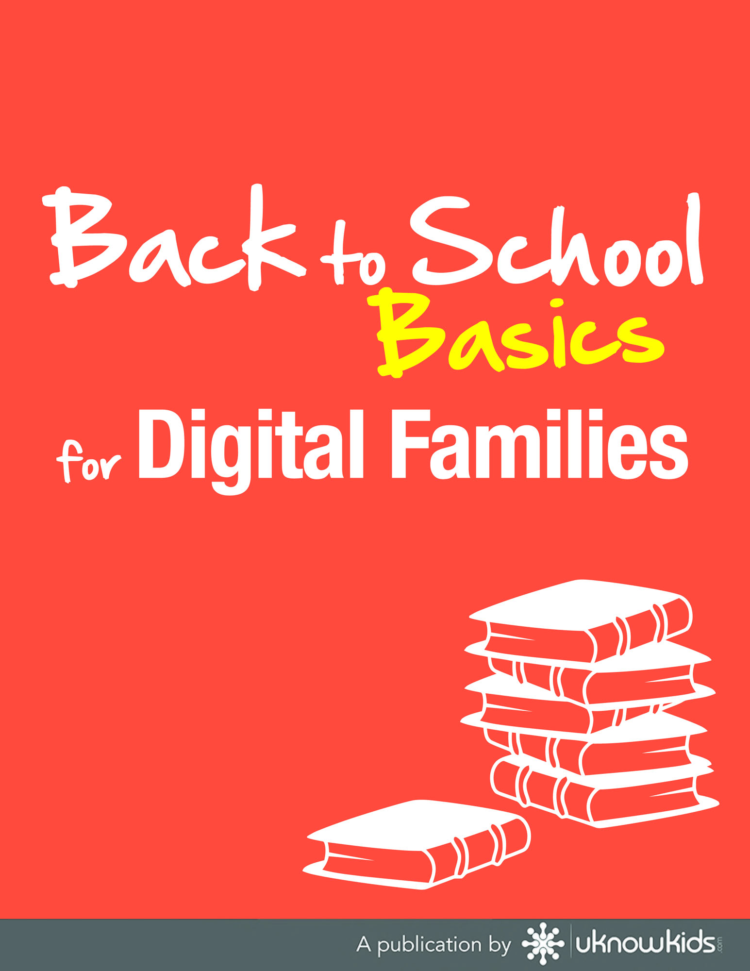 Back to School Basics for Digital Families