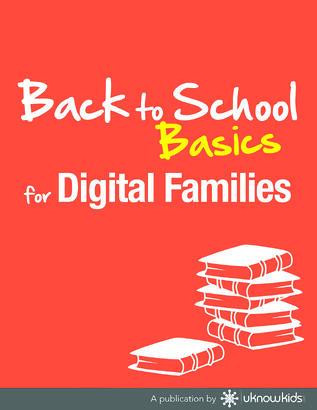 Back to School Basics for Digital Families