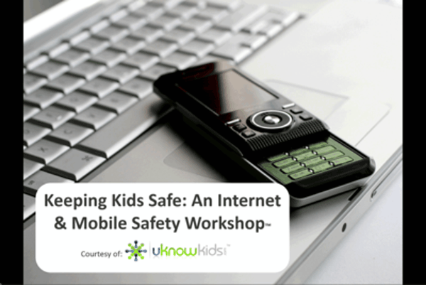 Internet and Mobile Safety Workshop for Parents